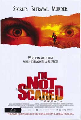 I'm Not Scared - 11 x 17 Movie Poster - Style A