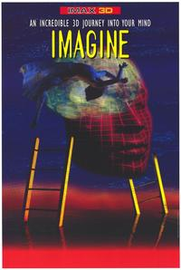 Imagine (IMAX) - 43 x 62 Movie Poster - Bus Shelter Style A