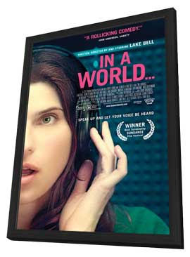 In a World� - 11 x 17 Movie Poster - Style A - in Deluxe Wood Frame