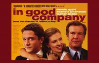 In Good Company - 11 x 17 Movie Poster - UK Style A