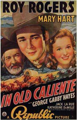 In Old Caliente - 11 x 17 Movie Poster - Style B