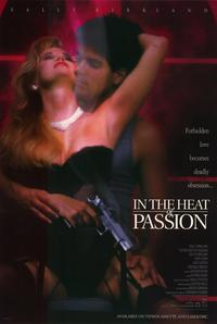 In the Heat of Passion - 11 x 17 Movie Poster - Style A