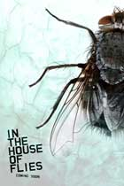 In the House of Flies - 11 x 17 Movie Poster - Style A