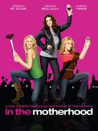 In the Motherhood (TV) - 11 x 17 TV Poster - Style A