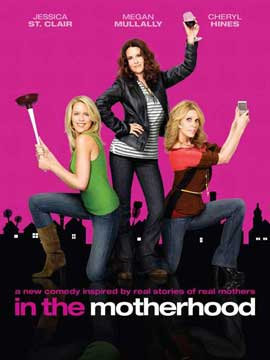 In the Motherhood (TV) - 27 x 40 TV Poster - Style A