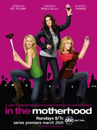 In the Motherhood (TV) - 11 x 17 TV Poster - Style B