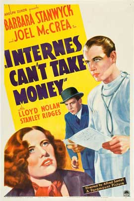 Internes Can't Take Money - 27 x 40 Movie Poster - Style A