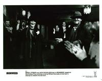 Ironweed - 8 x 10 B&W Photo #17