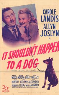 It Shouldn't Happen to a Dog - 11 x 17 Movie Poster - Style A