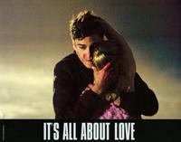 It's All About Love - 11 x 14 Movie Poster - Style G