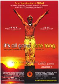 It's All Gone Pete Tong - 43 x 62 Movie Poster - Bus Shelter Style A
