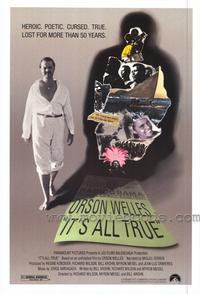 It's All True - 43 x 62 Movie Poster - Bus Shelter Style A