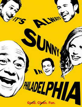 It's Always Sunny in Philadelphia - 11 x 17 Movie Poster - Style A