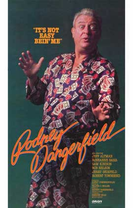 It's Not Easy Bein' Me: The Rodney Dangerfield Show - 11 x 17 Movie Poster - Style A