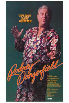 It's Not Easy Bein' Me: The Rodney Dangerfield Show - 27 x 40 Movie Poster - Style A
