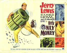 Its Only Money - 22 x 28 Movie Poster - Half Sheet Style A