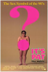 It's Pat: The Movie - 43 x 62 Movie Poster - Bus Shelter Style A