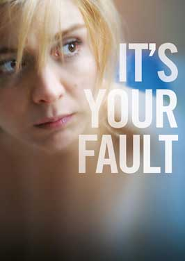 It's Your Fault - 11 x 17 Movie Poster - Style A