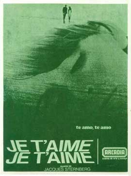 Je t'aime, je t'aime - 11 x 17 Movie Poster - Spanish Style A