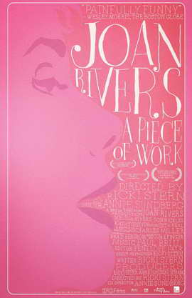 Joan Rivers: A Piece of Work - 11 x 17 Movie Poster - Style A