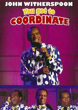 John Witherspoon: You Got to Coordinate - 11 x 17 Movie Poster - Style A