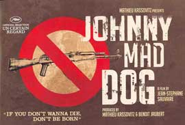 Johnny Mad Dog - 11 x 17 Movie Poster - UK Style A