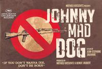 Johnny Mad Dog - 27 x 40 Movie Poster - UK Style A