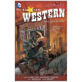 Jonah Hex - All Star Western New 52 Volume 1 Graphic Novel
