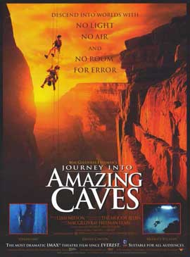 Journey Into Amazing Caves (IMAX) - 11 x 17 Movie Poster - Style A