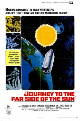 Journey to the Far Side of the Sun - 11 x 17 Movie Poster - Style A