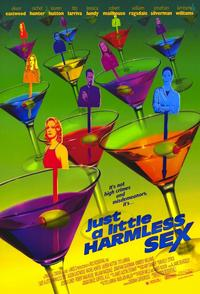 Just a Little Harmless Sex - 11 x 17 Movie Poster - Style A