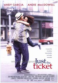 Just the Ticket - 11 x 17 Movie Poster - Style A