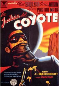 La Justicia del Coyote - 11 x 17 Movie Poster - Spanish Style A
