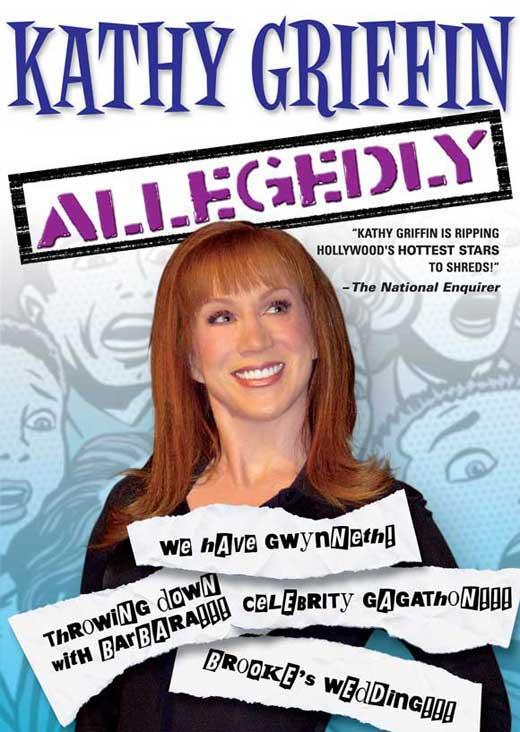 Kathy Griffin allegedly