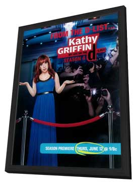Kathy Griffin: My Life on the D-List - 11 x 17 TV Poster - Style A - in Deluxe Wood Frame