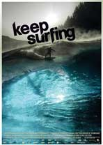 Keep Surfing - 43 x 62 Movie Poster - Bus Shelter Style A