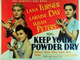 Keep Your Powder Dry - 11 x 14 Movie Poster - Style A