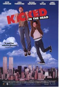 Kicked in the Head - 11 x 17 Movie Poster - Style A