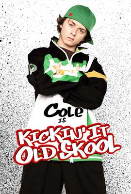 Kickin It Old Skool - 27 x 40 Movie Poster - Style B
