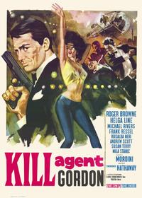 Kill Agent Gordon - 11 x 17 Movie Poster - Style A