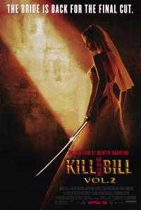 Kill Bill, Vol 2 - 43 x 62 Movie Poster - Bus Shelter Style B