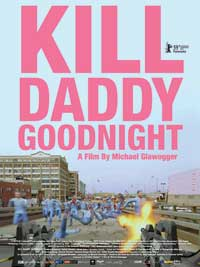 Kill Daddy Good Night - 27 x 40 Movie Poster - UK Style A