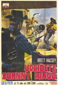 Kill Johnny Ringo - 27 x 40 Movie Poster - Italian Style A
