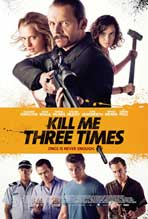 """Kill Me Three Times"" Movie Poster"