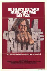 Kill or Be Killed - 27 x 40 Movie Poster - Style A