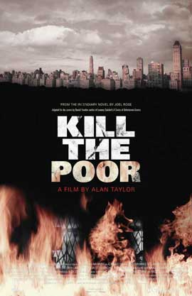 Kill the Poor - 11 x 17 Movie Poster - Style A