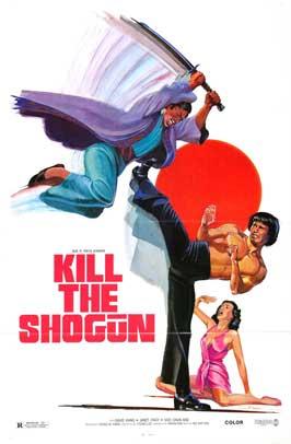 Kill the Shogun - 11 x 17 Movie Poster - Style A