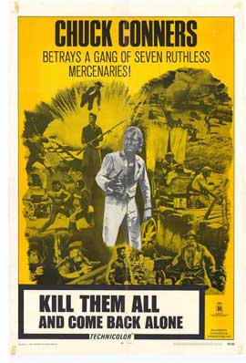 Kill Them All and Come Back Alone - 11 x 17 Movie Poster - Style A
