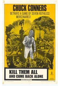 Kill Them All and Come Back Alone - 27 x 40 Movie Poster - Style A