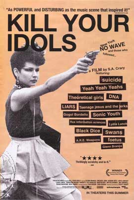 Kill Your Idols - 27 x 40 Movie Poster - Style A